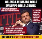 CALENDA, MINISTRO DELLO SVILUPPO DELLE LOBBIES, di RiccardoFraccaro