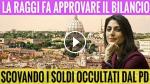 (VIDEO): RAGGI SCOVA SOLDI OCCULTATI DAL PD, di SocialTV
