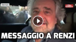 "Grillo: ""Renzi nonmollare"""