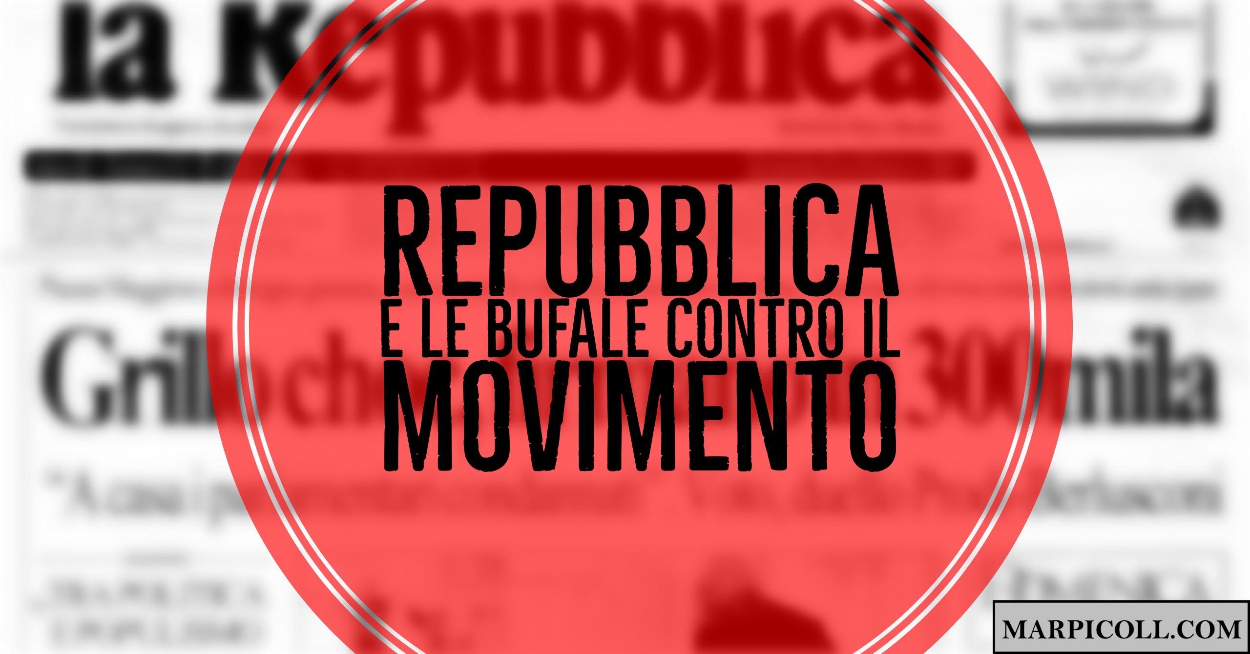 Repubblica e le Bufale Contro il MoVimento
